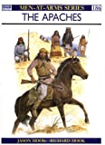 The Apaches (Men-at-Arms)