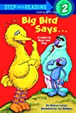 Big Bird Says a Game to Read and Play (Step Into Reading - Level 2)