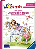 Das grosse Leseraben-Buch - Maedchengeschichten: mit Stickerbogen ABC