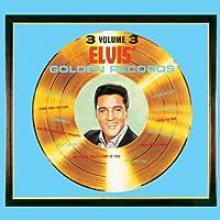 Vol. 3-Elvis' Golden Records