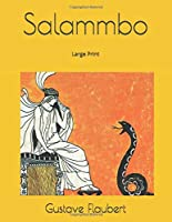 Salammbo: Large Print