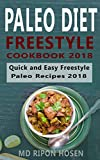 PALEO DIET: FREESTYLE COOKBOOK 2018: The Ultimate Quick and Easy Paleo Recipes 2018 (English Edition)
