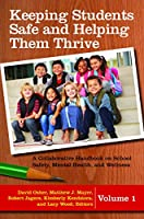 Keeping Students Safe and Helping Them Thrive: A Collaborative Handbook on School Safety, Mental Health, and Wellness