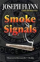 Smoke Signals (John Tall Wolf Novel)