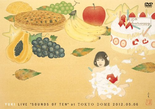 "『YUKI LIVE""SOUNDS OF TEN"" at TOKYO DOME 2012.05.06 [DVD]』のトップ画像"