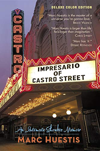 Impresario of Castro Street: An Intimate Showbiz Memoir (English Edition)