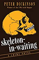 Skeleton-in-Waiting: A Crime Novel (The Princess Louise Mysteries)