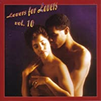 Vol. 10-Lovers for Lovers