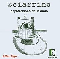 Sciarrino:Exploration of White