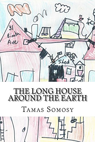 The Long House Around the Earth (English Edition)