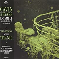 The Sinking of the Titanic, Live Bourges by GAVIN BRYARS (2009-06-09)