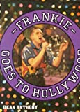 """""""Frankie Goes to Hollywood"""""""