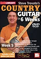 Steve Trovato's Country Guitar in 6 Weeks Week 5 [DVD] [Import]