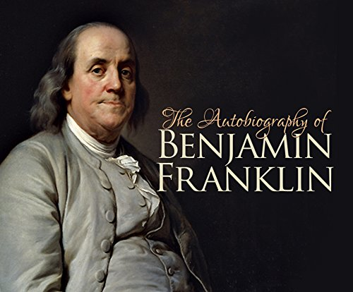 Download The Autobiography of Benjamin Franklin 1633798879
