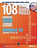 108 Word Search Puzzles with the American Sign Language Alphabet, Volume 04 (Bundle Volumes 01+02+03): ASL Fingerspelling Word Search Games (ASL Word Search)