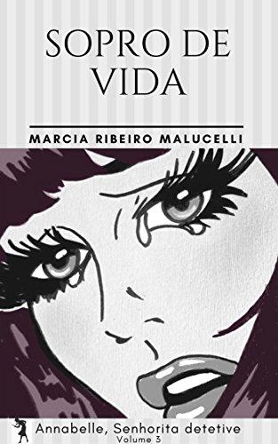 Sopro de vida (Coleção Annabelle, Senhorita detetive Livro 3) (Portuguese Edition)