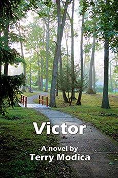 [Modica, Terry Ann]のVictor (English Edition)