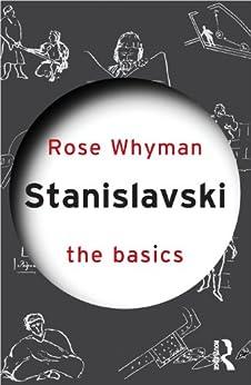 [Whyman, Rose]のStanislavski: The Basics (English Edition)