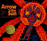 Arrow to the Sun 30th Anniversary Editio