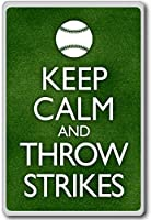 Keep Calm And Throw Strikes (Baseball) - Motivational Quotes Fridge Magnet - ?????????