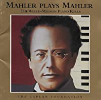 Mahler Plays Mahler (P)