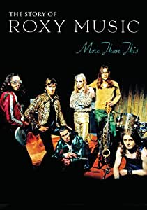 More Than This: The Story of Roxy Music [DVD] [Import]