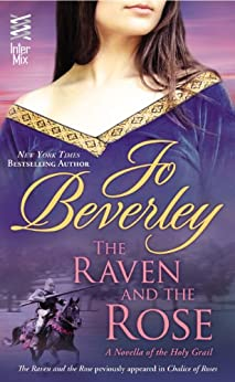 The Raven and the Rose: (InterMix) by [Beverley, Jo]