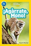 National Geographic Readers: ¡Agárrate Mono! (Pre-reader)