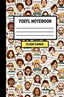 TOEFL Notebook: Create your own TOEFL vocabulary Flash cards. Includes Spaced Repetition and Lapse Tracker (480 cards)