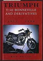 Triumph Bonneville T140 and Derivatives: 1973 - 1988