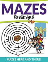 Mazes For Kids Age 9: Mazes Here and There! [並行輸入品]