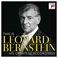 This Is Leonard Bernstein His Greatest Recordings