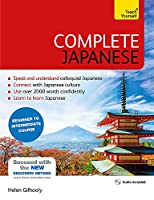 Complete Japanese Beginner to Intermediate Course: Learn to read, write, speak and understand a new language (Teach Yourself)