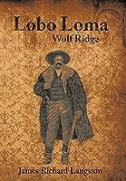 Lobo Loma: Wolf Ridge