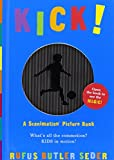 Kick! (Scanimation Books)