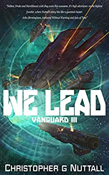 We Lead (Ark Royal Book 9) by [Nuttall, Christopher]