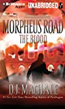 The Blood (Morpheus Road Series)