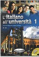 L'italiano all'universita: Libro + CD Audio 1 (Level A1-A2)