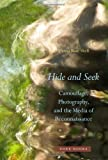 Hide and Seek: Camouflage, Photography, and the Media of Reconnaissance (Zone Books)
