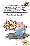 Harold and the Purple Crayon: The Giant Garden (Festival Readers)