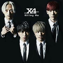 X4「Killing Me」のジャケット画像