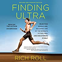 Finding Ultra: Revised and Updated Edition: Rejecting Middle Age Becoming One of the World's Fittest Men and Discovering Myself【洋書】 [並行輸入品]