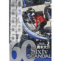 DeeZ SCANDAL 2~SIXTY SCANDAL~