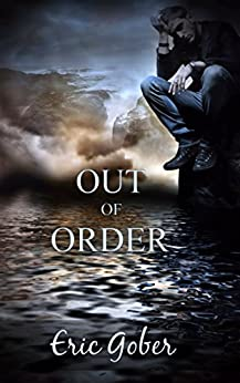 Out of Order by [Gober, Eric]