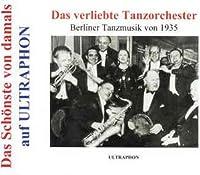 Das Verliebte Tanzorchest Berliner Tanzmusik 1935