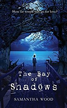 The Bay of Shadows by [Wood, Samantha]
