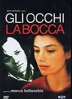 Gli Occhi, La Bocca [Italian Edition]