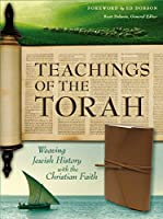 Teachings of the Torah: Weaving Jewish History with the Christian Faith: Tan Italian Duo-Tone