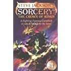 Sorcery! The Crown of Kings (Fighting Fantasy Gamebooks 15)