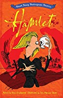Short, Sharp Shakespeare Stories: Hamlet